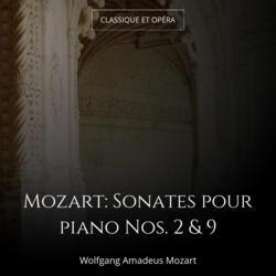 Mozart: Sonates pour piano Nos. 2 & 9