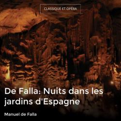 De Falla: Nuits dans les jardins d'Espagne
