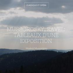 Mussorgsky, Ravel: Tableaux d'une exposition