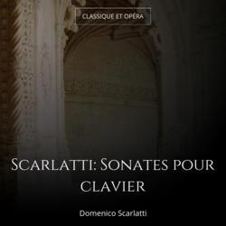 Scarlatti: Sonates pour clavier
