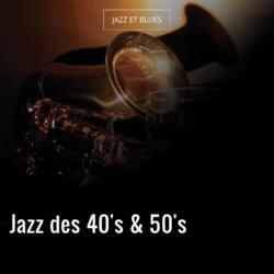 Jazz des 40's & 50's