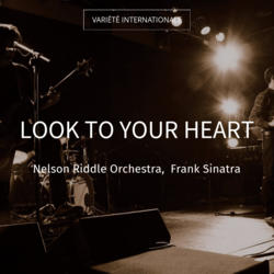 Look to Your Heart
