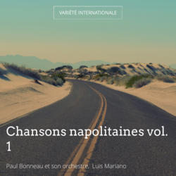 Chansons napolitaines vol. 1