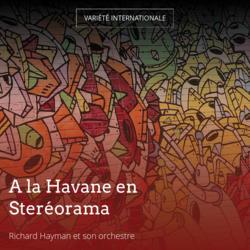 A la Havane en Steréorama