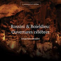 Rossini & Boieldieu: Ouvertures célèbres