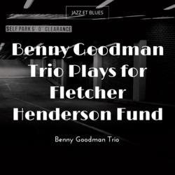 Benny Goodman Trio Plays for Fletcher Henderson Fund