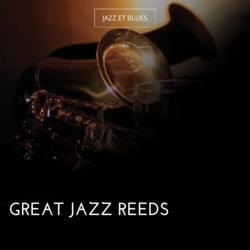 Great Jazz Reeds