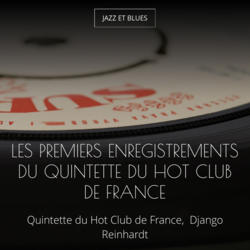 Les premiers enregistrements du Quintette du Hot Club de France