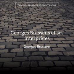 Georges Brassens et ses interprètes
