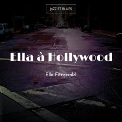 Ella à Hollywood