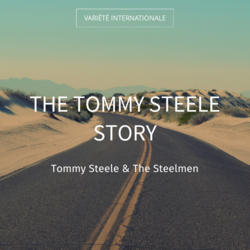 The Tommy Steele Story