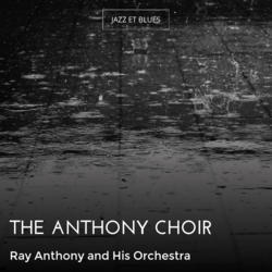 The Anthony Choir