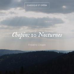 Chopin: 10 Nocturnes