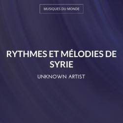 Rythmes et mélodies de Syrie