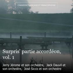 Surpris' partie accordéon, vol. 1