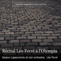 Récital Léo Ferré à l'Olympia