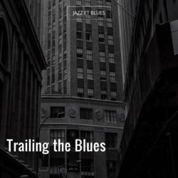 Trailing the Blues