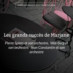 Les grands succès de Marjane