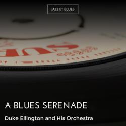 A Blues Serenade