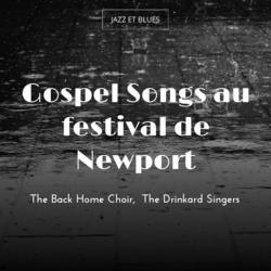 Gospel Songs au festival de Newport