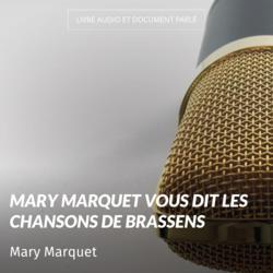 Mary Marquet vous dit les chansons de Brassens