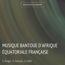 Musique bantoue d'Afrique équatoriale française