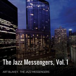 The Jazz Messengers, Vol. 1