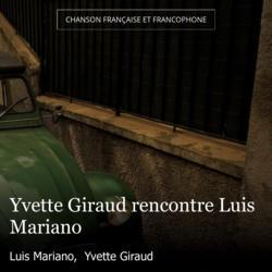 Yvette Giraud rencontre Luis Mariano