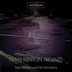 Stan Kenton Presents