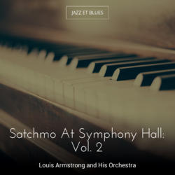 Satchmo At Symphony Hall: Vol. 2