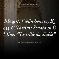 "Mozart: Violin Sonata, K. 454 & Tartini: Sonata in G Minor ""Le trille du diable"""