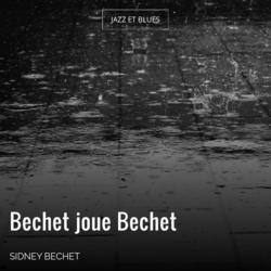 Bechet joue Bechet
