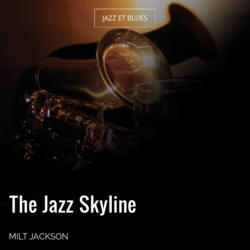 The Jazz Skyline