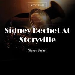 Sidney Bechet At Storyville