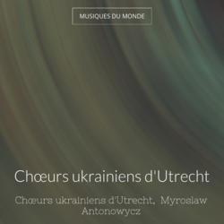 Chœurs ukrainiens d'Utrecht