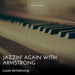 Jazzin' Again With Armstrong