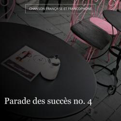 Parade des succès no. 4