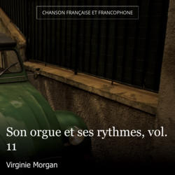 Son orgue et ses rythmes, vol. 11