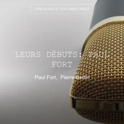 Leurs débuts: Paul Fort