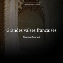 Grandes valses françaises