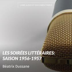 Les soirées littéraires: saison 1956-1957