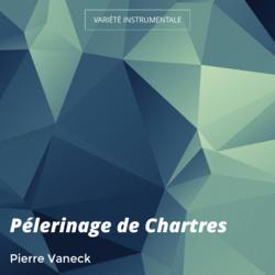 Pélerinage de Chartres