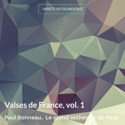 Valses de France, vol. 1