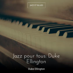 Jazz pour tous: Duke Ellington