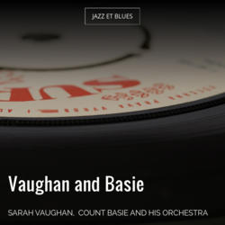 Vaughan and Basie