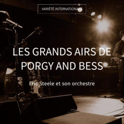 Les grands airs de Porgy and Bess