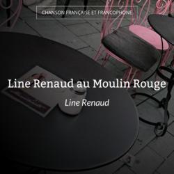 Line Renaud au Moulin Rouge