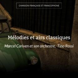 Mélodies et airs classiques