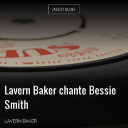 Lavern Baker chante Bessie Smith