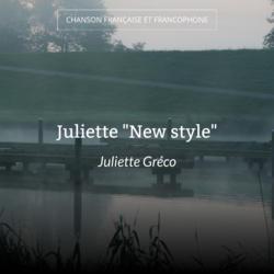 """Juliette """"New style"""""""